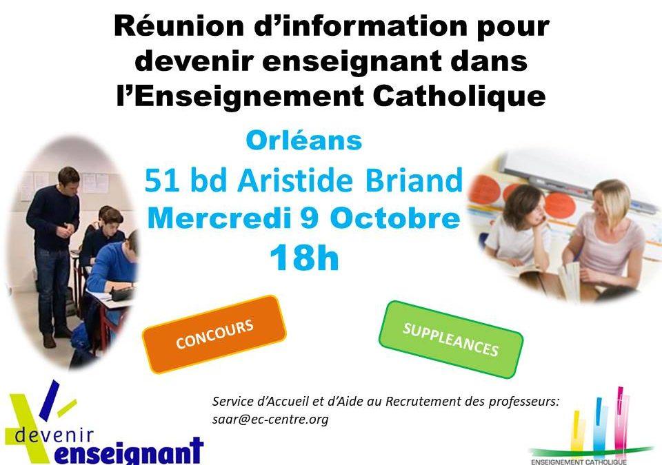 DEVENIR ENSEIGNANT – Réunion d'information – Mercredi 9 octobre – Orléans