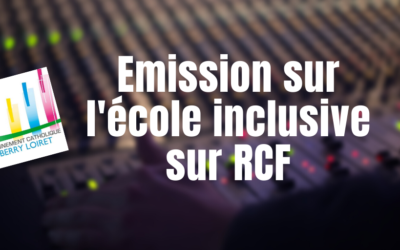 Emission sur l'ECOLE INCLUSIVE