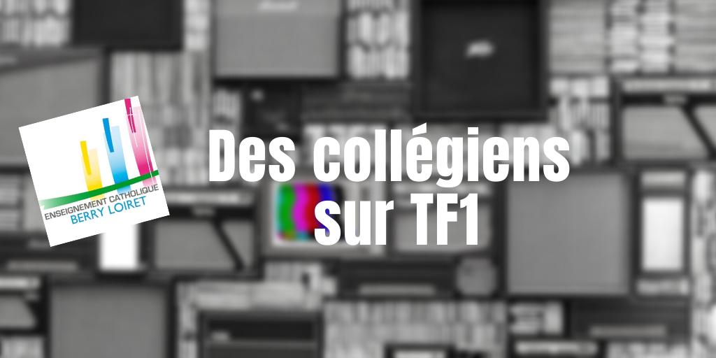 Les élèves du collège Saint-François de Sales sur TF1