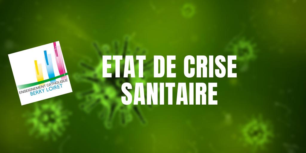 ETAT DE CRISE SANITAIRE
