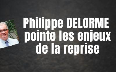 Philippe DELORME pointe l'enjeu spirituel et psychologique de la reprise !